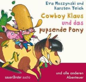 Cowboy Klaus und das pupsende Pony... und alle anderen Abenteuer, 1 Audio-CD