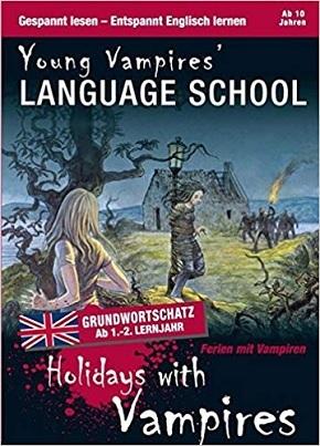 Holidays with Vampires - Englisch lernen mit Krimis