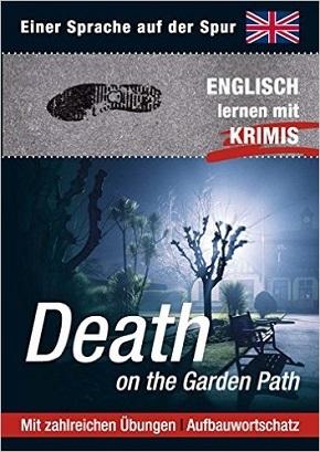 Death on the Garden Path - Englisch lernen mit Krimis