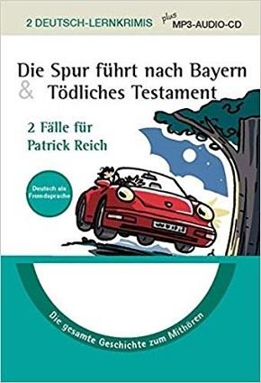 2 Deutsch Lernkrimis plus MP3-Audio-CD - Die Spur führt nach Bayern & Tödliches Testament