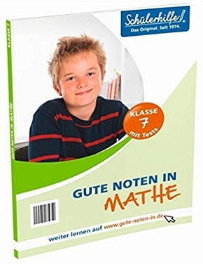 Schülerhilfe - Gute Noten in Mathe - Klasse 7 (Abb. kann abweichen)