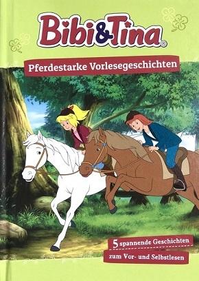 Bibi & Tina - Pferdestarke Vorlesgeschichte