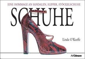 Schuhe - Eine Hommage an Sandalen, Slipper, Stöckelschuhe