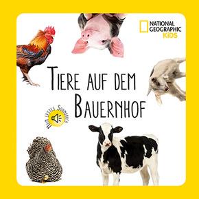 Mein erstes Soundbuch. Tiere auf dem Bauernhof - National Geographic Kids