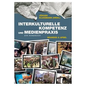 Interkulturelle Kompetenz und Medienpraxis