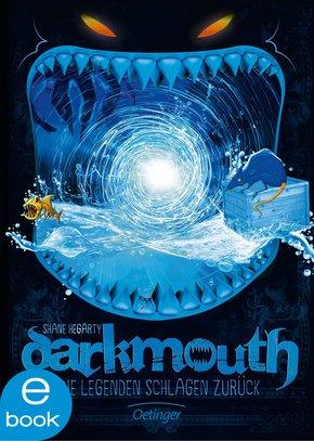Darkmouth - Die Legenden schlagen zurück (eBook, ePUB)