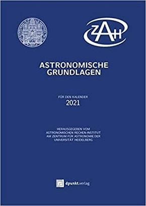 Astronomische Grundlagen: Für den Kalender 2021