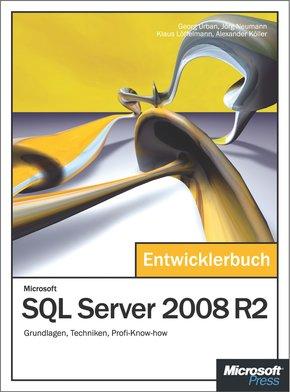 Microsoft SQL Server 2008 R2 - Das Entwicklerbuch (eBook, PDF)