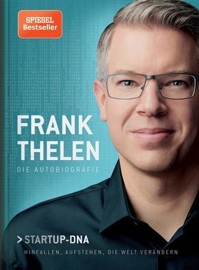 Frank Thelen - Die Autobiographie Startup DNA