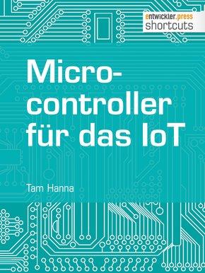 Microcontroller für das IoT (eBook, ePUB)