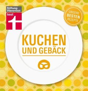 Kuchen und Gebäck - Unsere besten Rezepte (eBook, PDF)
