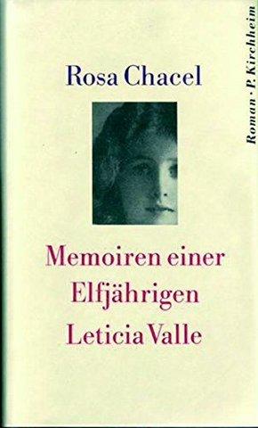 Memoiren einer Elfjährigen Leticia Valle