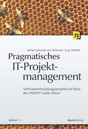 Pragmatisches IT-Projektmanagement