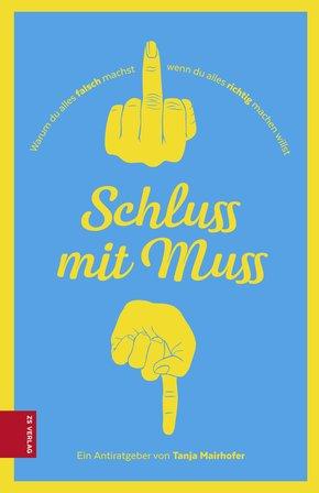Schluss mit Muss (eBook, ePUB)