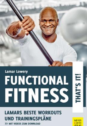 Functional Fitness - That's It! Lamars beste Workouts und Trainingspläne