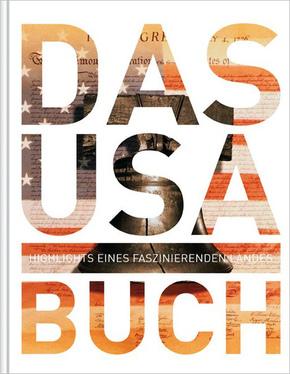 Das USA Buch - Highlights eines faszinierenden Landes