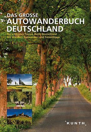 Das Große Autowanderbuch Deutschland