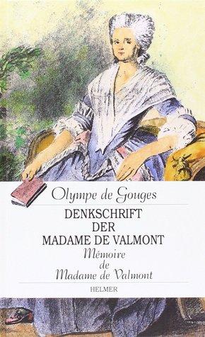 Denkschrift der Madame de Valmont - Memoire de Madame de Valmont