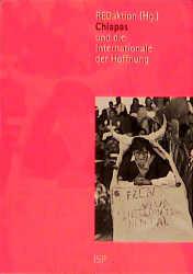 Chiapas und die Internationale der Hoffnung