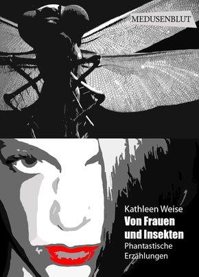 Von Frauen und Insekten (eBook, ePUB)