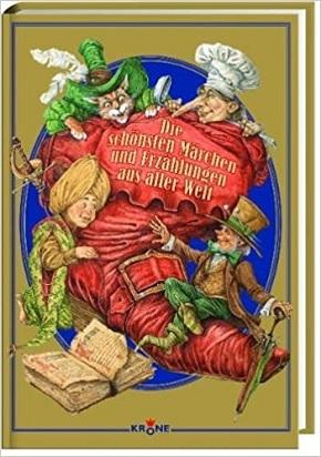 Die schönsten Märchen und Erzählungen aus aller Welt