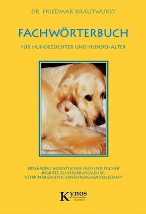 Fachwörterbuch für Hundezüchter und Hundehalter (eBook, ePUB)