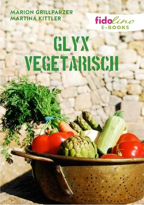 GLYX Vegetarisch (eBook, PDF)