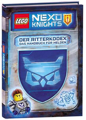 LEGO® NEXO KNIGHTS™ - Der Ritterkodex – Das Handbuch für Helden