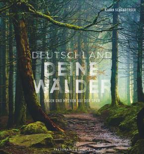 Deutschland deine Wälder - Sagen und Mythen auf der Spur