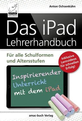 Das iPad Lehrerhandbuch (eBook, ePUB/PDF)