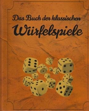 Das Buch der klassischen Würfelspiele