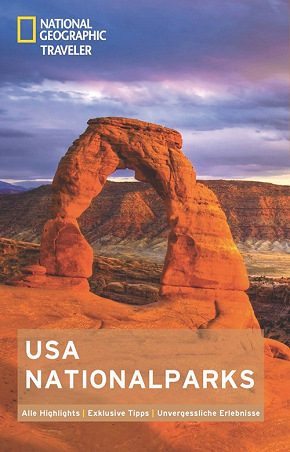 National Geographic Traveler - USA-Nationalparks Reiseführer
