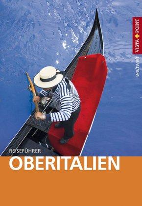 Oberitalien - VISTA POINT Reiseführer weltweit (eBook, ePUB)