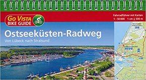 Ostseeküsten-Radweg - Fahrradführer mit Karten
