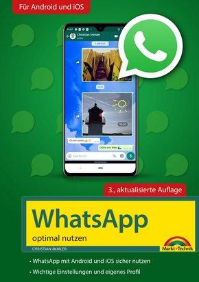 WhatsApp - optimal nutzen - 3. Auflage - neueste Version 2020 mit allen Funktionen anschaulich erklärt (eBook, ePUB)