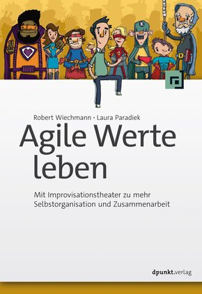 Agile Werte leben (eBook, ePUB)