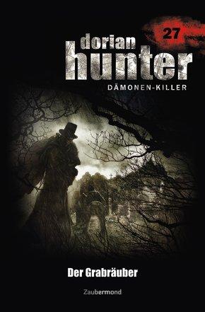 Dorian Hunter 27 - Der Grabräuber