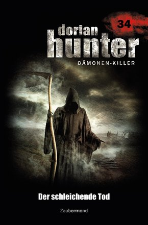 Dorian Hunter 34 - Der schleichende Tod
