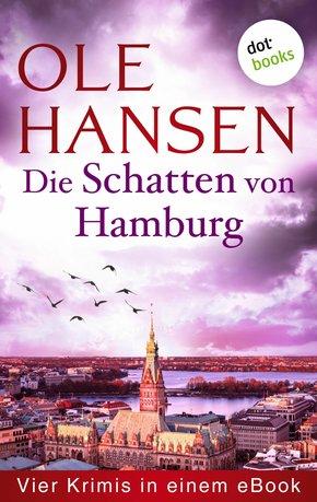 Die Schatten von Hamburg: Vier Kriminalromane in einem eBook (eBook, ePUB)