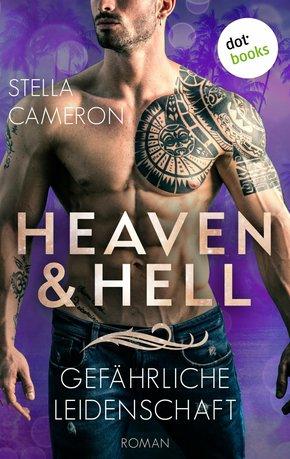 Heaven & Hell - Gefährliche Leidenschaft (eBook, ePUB)