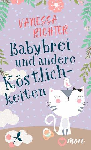 Babybrei und andere Köstlichkeiten (eBook, ePUB)