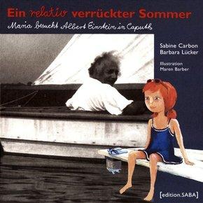A Relatively Crazy Summer - Ein relativ verrückter Sommer, englische Ausgabe