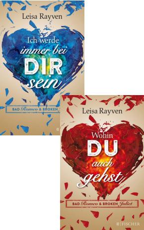 Bad Romeo & Broken Juliet (2 Bücher)