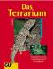 Das Terrarium