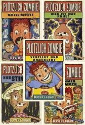 Plötzlich Zombie - Kinderbuch-Paket ( Band 1-5)