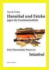 Hannibal und Fatzke jagen die Geschmacksdiebe (eBook, ePUB)