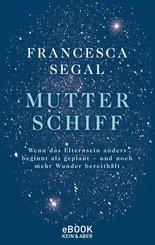 Mutter Schiff (eBook, ePUB)