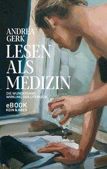 Lesen als Medizin (eBook, ePUB)