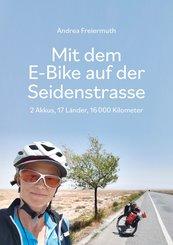 Mit dem E-Bike auf der Seidenstrasse (eBook, ePUB)