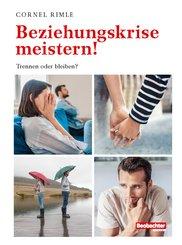 Beziehungskrise meistern! (eBook, PDF)